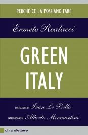 GREEN ITALY (EBOOK) Perché ce la possiamo fare di Ermete Realacci