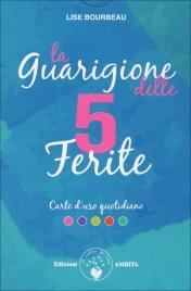 LA GUARIGIONE DELLE 5 FERITE - CARTE D'USO QUOTIDIANO