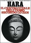 HARA Centro vitale dell'uomo secondo lo zen di Karlfried G. Von Duerckheim