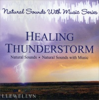 HEALING THUNDERSTORM Natural sounds with music series di Llewellyn
