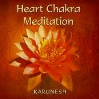 HEART CHAKRA MEDITATION VOL. 1 di Karunesh