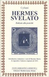 HERMES SVELATO Dedicato alla posterità di Cyliani