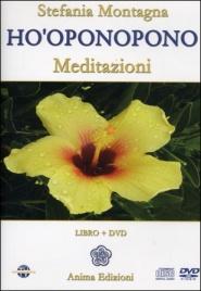 HO'OPONOPONO MEDITAZIONI (DVD + CD) di Stefania Montagna