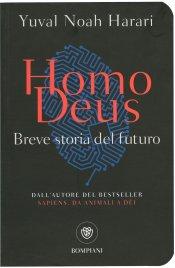 HOMO DEUS Breve storia del futuro di Yuval N. Harari
