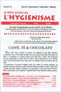 LA BON GUIDE DE L'HYGIENISME - NUMERO 58 - SPECIALE DEPRESSIONE, EMICRANIA, ALLERGIA Caffè, Tè & Cioccolato