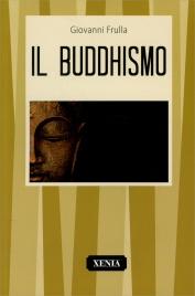 IL BUDDHISMO di Giovanni Frulla