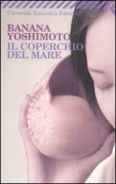 IL COPERCHIO DEL MARE di Banana Yoshimoto
