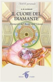 IL CUORE DEL DIAMANTE (EBOOK) Elementi del Reale nell'Uomo di A.H. Almaas