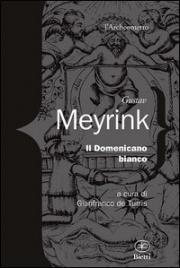 IL DOMENICANO BIANCO di Gustav Meyrink