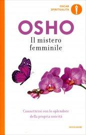IL MISTERO FEMMINILE di Osho