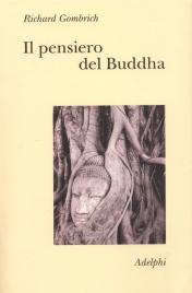 IL PENSIERO DEL BUDDHA di Richard Gombrich