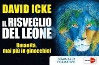 IL RISVEGLIO DEL LEONE (VIDEOCORSO DOWNLOAD) Umanità, mai più in ginocchio di David Icke