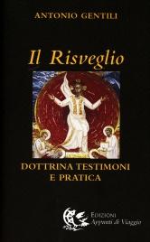 IL RISVEGLIO Dottrina, testimoni e pratica di Antonio Gentili