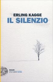IL SILENZIO di Erling Kagge
