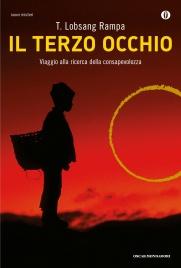 IL TERZO OCCHIO (EBOOK) Viaggio alla ricerca della consapevolezza di T. Lobsang Rampa