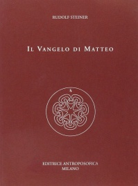 IL VANGELO DI MATTEO di Rudolf Steiner