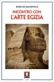 L'INCONTRO CON L'ARTE EGIZIA di Boris De Rachewiltz
