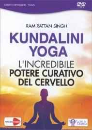 KUNDALINI YOGA (VIDEOCORSO IN DVD) L'incredibile potere curativo del cervello di Ram Rattan Singh