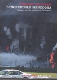 L'INCREDIBILE MENZOGNA Nessun aereo è caduto sul Pentagono - Nuova edizione di Thierry Meyssan