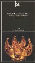 INDUISMO E BUDDHISMO di Ananda Coomaraswamy