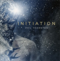 INITIATION di Phil Thornton