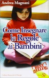 COME INSEGNARE LE REGOLE AI BAMBINI di Andrea Magnani