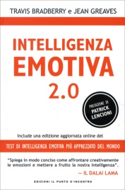 INTELLIGENZA EMOTIVA 2.0 di Travis Bradberry, Jean Greaves