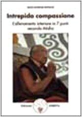 INTREPIDA COMPASSIONE di Dilgo K. Rimpoche