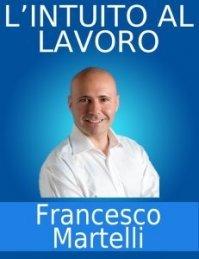 L'INTUITO AL LAVORO (VIDEOCORSO DIGITALE)