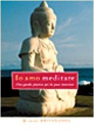 IO AMO MEDITARE (CD) 10 meditazioni guidate di Swami Kriyananda di Swami Kriyananda
