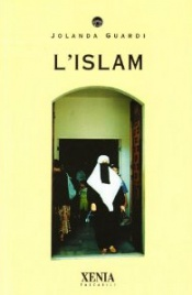 L'ISLAM di Jolanda Guardi