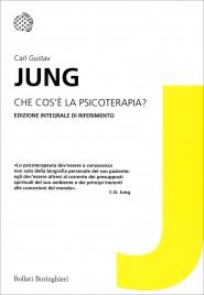 JUNG - CHE COS'è LA PSICOTERAPIA? Edizioni integrale di riferimento di Carl Gustav Jung