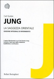 LA SAGGEZZA ORIENTALE di Carl Gustav Jung