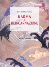 KARMA E REINCARNAZIONE di Hiroshi Motoyama