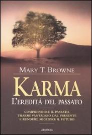 KARMA L'eredità del passato di Mary T. Browne