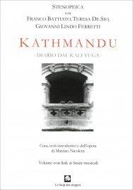 KATHMANDU - DIARIO DAL KALI YUGA - CON CD ALLEGATO di Stenopeica