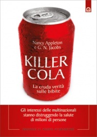KILLER COLA La cruda verità sulle bibite di Nancy Appleton, G. N. Jacobs