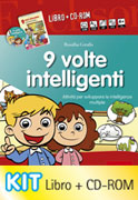 9 VOLTE INTELLIGENTI - COFANETTO CON LIBRO E CD ROM Attività per sviluppare le intelligenze multiple di Rosalba Corallo