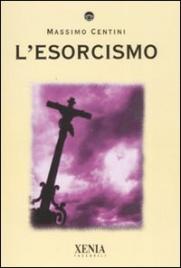 L'ESORCISMO di Massimo Centini
