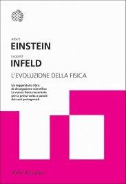 L'EVOLUZIONE DELLA FISICA (EBOOK) Sviluppo delle idee dai concetti iniziali alla relatività e ai quanti di Albert Einstein, Leopold Infeld