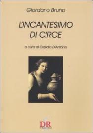 L'INCANTESIMO DI CIRCE di Giordano Bruno