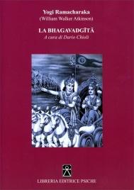 LA BHAGAVADGITA di William Walker Atkinson