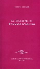 LA FILOSOFIA DI TOMMASO D'AQUINO di Rudolf Steiner