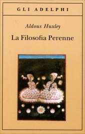 LA FILOSOFIA PERENNE di Aldous Huxley