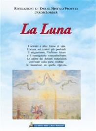 LA LUNA (EBOOK) di Jakob Lorber