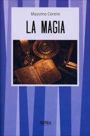LA MAGIA di Massimo Centini