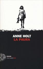 LA PAURA di Anne Holt