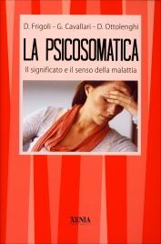 LA PSICOSOMATICA di Diego Frigoli