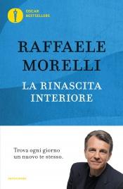 LA RINASCITA INTERIORE (EBOOK) Trova ogni giorno un nuovo te stesso di Raffaele Morelli