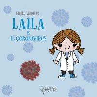 LAILA E IL CORONAVIRUS di Nicole Vascotto